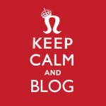 Keep Calm and Blog, by Carolyn Coles. CC-licensed image, source: https://www.flickr.com/photos/carolyncoles/4109461394